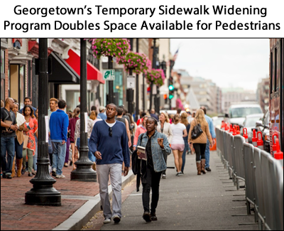 Georgetown's Temporary Sidewalk Widening Program Doubles Space Available for Pedestrians
